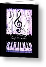 Sing The Blues Purple Greeting Card