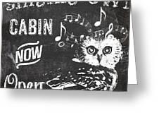 Singing Owl Cabin Rustic Sign Greeting Card