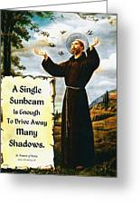Single Sunbeam Quote By St. Francis Of Assisi Greeting Card