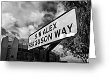 sir alex ferguson way old trafford Manchester Greeting Card