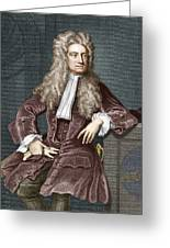Sir Isaac Newton, British Physicist Greeting Card by Sheila Terry