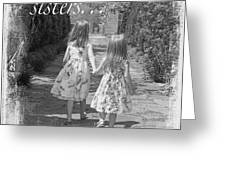 Sisters-black And White Greeting Card