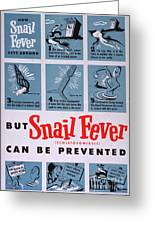 Snail Fever Greeting Card