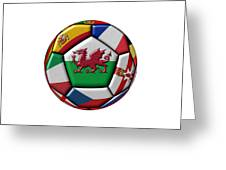 Soccer Ball With Flag Of Wales In The Center Greeting Card