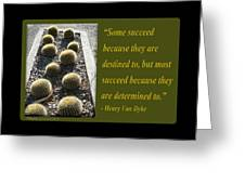 Some Succeed Because They Are Destined To Greeting Card