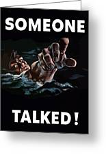 Someone Talked -- Ww2 Propaganda Greeting Card