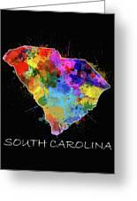 South Carolina Map Color Splatter 2 Greeting Card