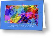 South Dakota Map Color Splatter 3 Greeting Card