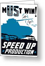 Speed Up Production - Ww2 Greeting Card