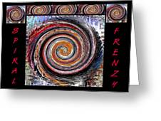 Spiral Frenzy Poster Greeting Card