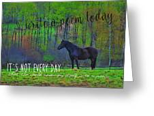 Spring Pasture Quote Greeting Card