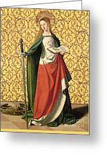 St. Catherine Of Alexandria Greeting Card by Josse Lieferinxe