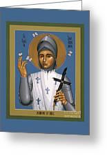 St. Joan Of Arc - Rljoa Greeting Card