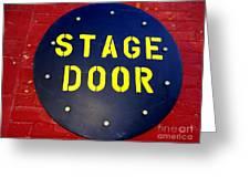 Stage Door Greeting Card