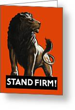 Stand Firm Lion - Ww2 Greeting Card