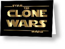 Star Wars The Clone Wars Typography Greeting Card