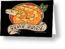 Stay Back Reticulated Python Greeting Card