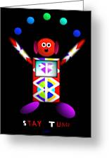 Stay Tooned Greeting Card