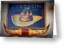 Stetson The Hat Of The West Signage Greeting Card