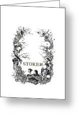 Stoker Greeting Card