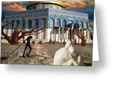 Stolen Light-dome Of The Rock Temple Mount Greeting Card