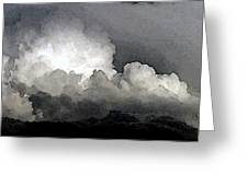 Storm Clouds Are Brewin' Greeting Card
