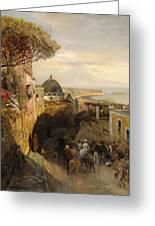 Street Scence In Naples Also Known As Neapolitanische Strabenszene Mit Regem Treiben Oswald Achenb Greeting Card