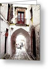 Streets Of Ostuni Greeting Card