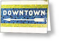 Subway Tile Sign Downtown Greeting Card