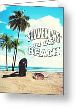 Summer Days Greeting Card