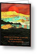 Sunrise Brings A New Day Greeting Card