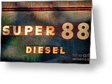 Super 88 Diesel Greeting Card