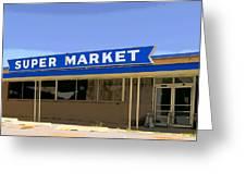 Super Market Greeting Card