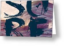 Surf V1 Greeting Card