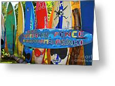 Surfboard Fence-the Amazing Race  Greeting Card