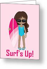 Surfer Art Surf's Up Girl With Surfboard #16 Greeting Card