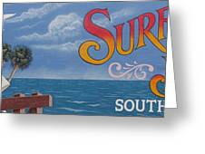 Surfside Beach Sign Greeting Card