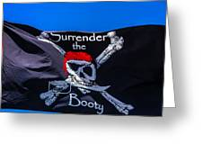 Surrenderthe Booty Flag Greeting Card