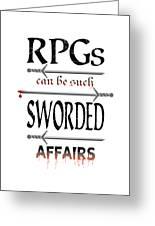 Sworded Affairs Light Greeting Card
