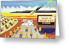 Take It With You Greeting Card