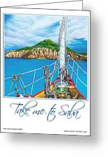Take Me To Saba Greeting Card