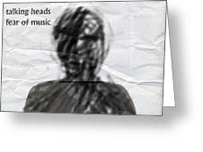 Talking Heads Fear Of Music  Greeting Card