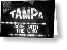 Tampa Theatre Gone With The Wind Greeting Card