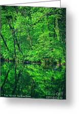 Tar River Reflection Greeting Card