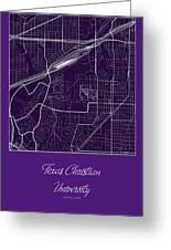 Tcu Street Map - Texas Christian University Fort Worth Map Greeting Card