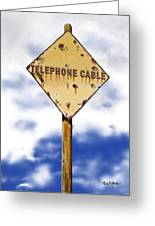 Telephone Cable Sign Greeting Card