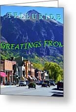 Telluride Greatings Greeting Card