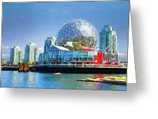 Telus World Of Science - Vancouver Canada Greeting Card by Ola Allen