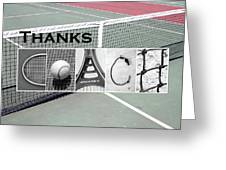 Tennis Coach Alphabet Art Greeting Card