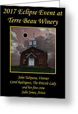 Terre Beau Winery 2017 Eclipse Poster Greeting Card